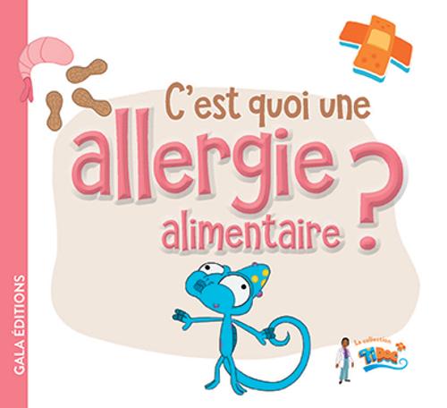 C'est quoi une allergie alimentaire ?