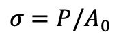 Formula for Engineering Stress,
