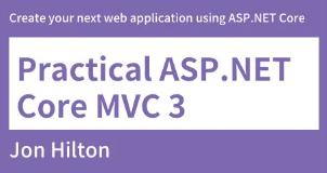 Practical ASP.NET Core MVC