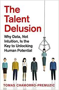 the-talent-delusion
